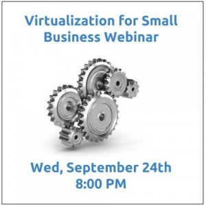 9.24 Virtualization For Small Business