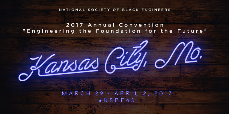 National Society of Black Engineers (NSBE) Annual Convention